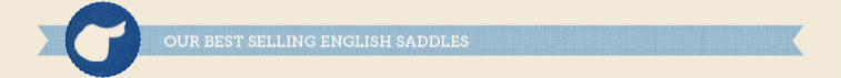 Our Best Selling English Saddles